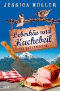 Cover-Bild zu Müller, Jessica: Leberkäs und Hackebeil