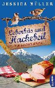 Cover-Bild zu Müller, Jessica: Leberkäs und Hackebeil (eBook)