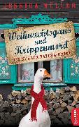 Cover-Bild zu Müller, Jessica: Weihnachtsgans und Krippenmord (eBook)