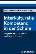 Cover-Bild zu Grümme, Bernhard (Beitr.): Interkulturelle Kompetenz in der Schule (eBook)