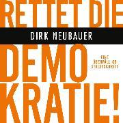 Cover-Bild zu eBook Rettet die Demokratie!