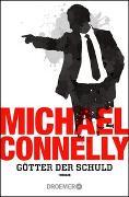 Cover-Bild zu Connelly, Michael: Götter der Schuld