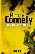 Cover-Bild zu Connelly, Michael: Der Widersacher