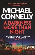 Cover-Bild zu Connelly, Michael: A Darkness More Than Night