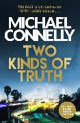 Cover-Bild zu Connelly, Michael: Two Kinds of Truth