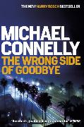 Cover-Bild zu Connelly, Michael: The Wrong Side of Goodbye