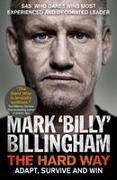 Cover-Bild zu Billingham, Mark 'Billy': The Hard Way