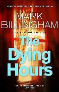 Cover-Bild zu Billingham, Mark: The Dying Hours