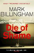Cover-Bild zu Billingham, Mark: Die of Shame