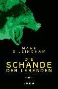 Cover-Bild zu Billingham, Mark: Die Schande der Lebenden