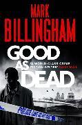 Cover-Bild zu Billingham, Mark: Good as Dead