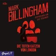 Cover-Bild zu Billingham, Mark: Die Toten Katzen von London