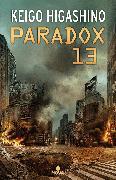 Cover-Bild zu Higashino, Keigo: Paradox 13 (Spanish Edition)