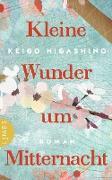 Cover-Bild zu Higashino, Keigo: Kleine Wunder um Mitternacht (eBook)
