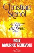 Cover-Bild zu Signol, Christian: Au Coeur Des Forets