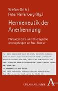 Cover-Bild zu Orth, Stefan (Hrsg.): Hermeneutik der Anerkennung