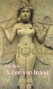 Cover-Bild zu Nussairi, Amal Ibrahim al (Hrsg.): Mit den Augen von Inana