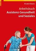 Cover-Bild zu Arbeitsbuch Assistenz Gesundheit und Soziales