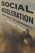 Cover-Bild zu Rosa, Hartmut: Social Acceleration