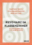 Cover-Bild zu Rosa, Hartmut: Resonanz im Klassenzimmer