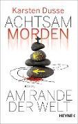 Cover-Bild zu Dusse, Karsten: Achtsam morden am Rande der Welt (eBook)