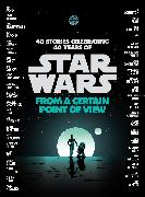 Cover-Bild zu Ahdieh, Renée: From a Certain Point of View (Star Wars) (eBook)