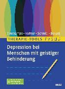 Cover-Bild zu Therapie-Tools Depression bei Menschen mit geistiger Behinderung von Erretkamps, Anna