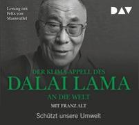 Cover-Bild zu Dalai Lama: Der Klima-Appell des Dalai Lama an die Welt. Schützt unsere Umwelt