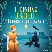 Cover-Bild zu eBook Il destino degli Elfi 1: I guerrieri corazzati
