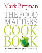 Cover-Bild zu Bittman, Mark: The Food Matters Cookbook
