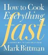 Cover-Bild zu Bittman, Mark: How to Cook Everything Fast