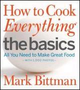 Cover-Bild zu Bittman, Mark: How to Cook Everything The Basics