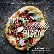 Cover-Bild zu Lenzer, Suzanne: Truly Madly Pizza