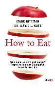 Cover-Bild zu Bittman, Mark: How to Eat