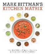Cover-Bild zu Bittman, Mark: Mark Bittman's Kitchen Matrix