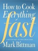Cover-Bild zu Bittman, Mark: How to Cook Everything Fast (eBook)