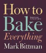 Cover-Bild zu Bittman, Mark: How to Bake Everything (eBook)
