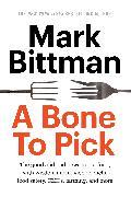 Cover-Bild zu Bittman, Mark: A Bone to Pick (eBook)