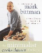 Cover-Bild zu Bittman, Mark: The Minimalist Cooks Dinner (eBook)