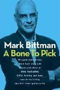 Cover-Bild zu Bittman, Mark: A Bone to Pick