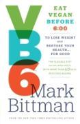 Cover-Bild zu Bittman, Mark: Vegan Before 6 (eBook)