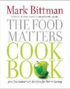 Cover-Bild zu Bittman, Mark: The Food Matters Cookbook (eBook)