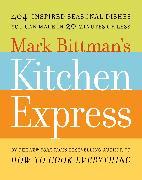 Cover-Bild zu Bittman, Mark: Mark Bittman's Kitchen Express