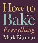 Cover-Bild zu Bittman, Mark: How to Bake Everything
