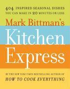 Cover-Bild zu Bittman, Mark: Mark Bittman's Kitchen Express (eBook)