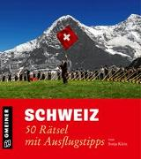 Cover-Bild zu Schweiz - 50 Rätsel mit Ausflugstipps