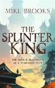 Cover-Bild zu Brooks, Mike: The Splinter King