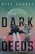Cover-Bild zu Brooks, Mike: Dark Deeds (eBook)