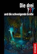 Cover-Bild zu Die drei ??? und die schweigende Grotte von Dittert, Christoph