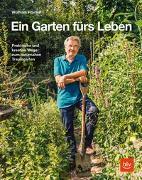 Cover-Bild zu Mein Garten fürs Leben von Franke, Wolfram